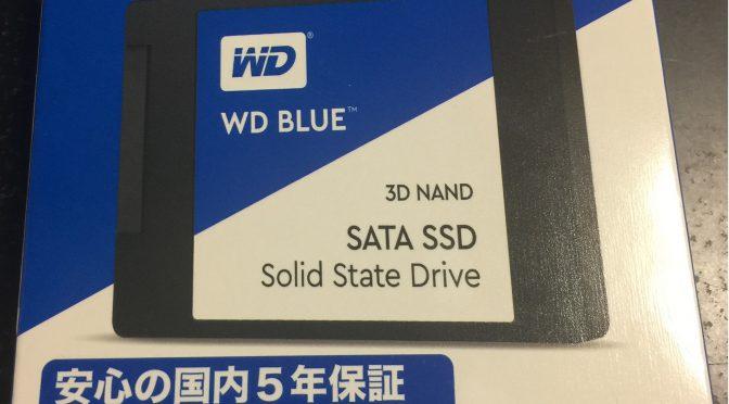手持ちのPCのHDDをSSDに換装、まずはWin10PCから